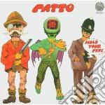 Patto - Hold Your Fire cd musicale di Patto