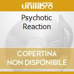 PSYCHOTIC REACTION cd musicale di COUNT FIVE