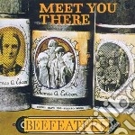 Beefeaters - Meet You There cd musicale di BEEFEATERS