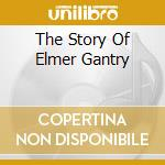 THE STORY OF ELMER GANTRY cd musicale di STRETCH