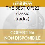 THE BEST OF(22 classic tracks) cd musicale di PROCOL HARUM