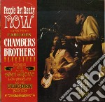 Chambers Brothers - Now/people Get Ready cd musicale di Brothers Chambers