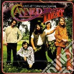 Canned Heat - Live At Topanga Corral cd musicale di Heat Canned