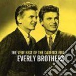Everly Brothers - Very Best Of The Caden cd musicale