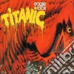 Titanic - Eagle Rock cd musicale di TITANIC