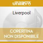 LIVERPOOL cd musicale di FRANKIE GOES TO HOLLYWOOD