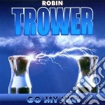 Robin Trower - Go My Way cd musicale di Robin Trower