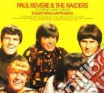 Paul Revere & The Raiders - Something Happening cd musicale di Paul & the r Revere