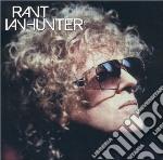 Ian Hunter - Rant cd musicale di Ian Hunter
