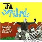 Yardbirds - Heart Full Of Soul cd musicale di YARDBIRDS