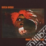 Mitch Ryder - Naked But Not Dead cd musicale di Mitch Ryder