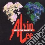 Alvin Lee - Keep On Rockin' cd musicale di Alvin Lee