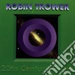 Robin Trower - 20th Century Blues cd musicale di Robin Trower