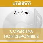 ACT ONE cd musicale di BEGGARS OPERA
