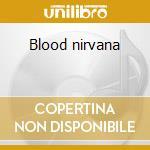 Blood nirvana cd musicale di Drive Last