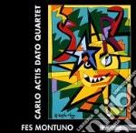 Carlo Actis Dato Quartet - Fes Montuno cd musicale di ACTIS DATO CARLO