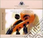 Royal Philharmonic Orchestra - Mendelssohn: Symphony No.3 Opus 56 cd musicale di Royal philharmonic orchestra
