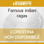 Famous indian ragas cd musicale