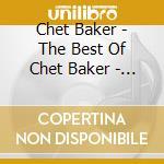 Best of - original hits cd musicale di Chet Baker