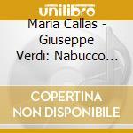 Nabucco (maria callas) cd musicale