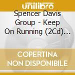 Keep on running cd musicale di Spencer davis group