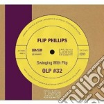 Flip Phillips - Swinging With Flip cd musicale di Flip Phillips