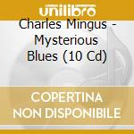 MYSTERIOUS BLUES cd musicale di MINGUS CHARLES