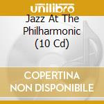Jazz at the philarmonic cd musicale di Artisti Vari