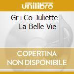La belle vie cd musicale di Juliette Greco