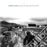 Donnie Munro - Across The City & World cd musicale di MUNRO DONNIE