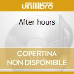 After hours cd musicale