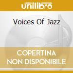 VOICES OF JAZZ-Masters Of Music cd musicale di ARTISTI VARI