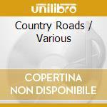 MOM:COUNTRY ROADS cd musicale di ARTISTI VARI
