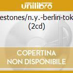 MILESTONES/N.Y.-BERLIN-TOKYO (2CD) cd musicale di DAVIS MILES