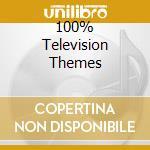 100% TELEVISION THEMES cd musicale di ARTISTI VARI