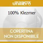 100% KLEZMER cd musicale di ARTISTI VARI