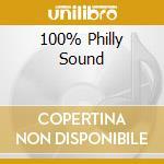 100% PHILLY SOUND cd musicale di ARTISTI VARI