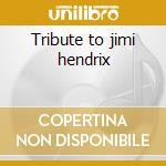 Tribute to jimi hendrix cd musicale