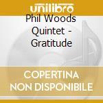 Woods Phil - Woods Phil-gratitude cd musicale di WOODS PHIL