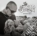 Prhome - Lo Strappo cd musicale di Prhome