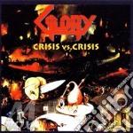 CRISIS VS.CRISIS                          cd musicale di GLORY