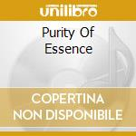 PURITY OF ESSENCE                         cd musicale di QUORTHON