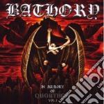 Bathory - In Memory Of Quorthon Vol.1 cd musicale di BATHORY