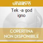Tek -a god igno cd musicale