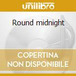 Round midnight cd musicale di Moongarden