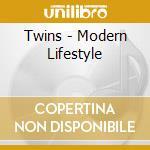 Twins - Modern Lifestyle cd musicale di Twins