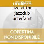 Live at the jazzclub unterfahrt cd musicale di Siegmeth hugo quinte
