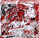 Peter Kowald - Open Secrets cd musicale di KOWALD PETER