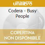 Codera - Busy People cd musicale di Codera