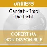 Gandalf - Into The Light cd musicale di GANDALF